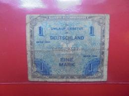 OCCUPATION ALLIEE : 1 MARK 1944 CIRCULER(B.1) - 1 Mark