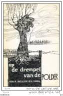 Op De Drempel Van De Polder - Fr. Bresseleers - H. Kanora - Historia