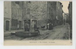 MANOSQUE - Rue D'Aubette - La Fontaine - Manosque