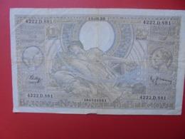 BELGIQUE 100 FRANCS 18-6-38 CIRCULER (B.7) - [ 2] 1831-... : Regno Del Belgio