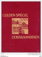 GULDEN SPIEGEL VAN OOSTVLAANDEREN - Dr. M. Grypdonck - Tekeningen H. Verbaere - Historia