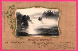 Rheinfall Bei Schaffhausen - Oblit. EMBRUN NEUHAUSEN 1902 - SH Schaffhouse