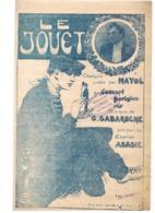 PARTITION MUSICALE : LE JOUET CHANSON CREEE PAR MAYOL - Partitions Musicales Anciennes