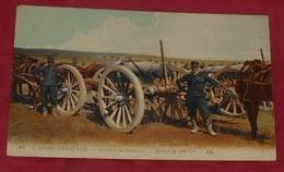 L'Armée Francaise - Artillerie De Forteresse - Mortier De 220 M/m  ::: Animation - Attelages - Militaires ---------- 504 - Materiale