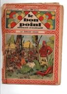 LE BON POINT AMUSANT N°958  9/4/1931   LE SORCIER ROUGE - Magazines Et Périodiques