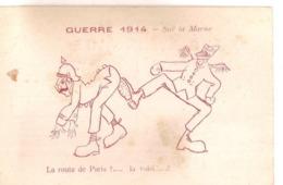 """Guerre 1914 - Sur La Marne. """"La Route Pour Paris ?..."""" Carte Satirique... - Oorlog 1914-18"""