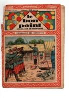 LE BON POINT AMUSANT N°959  16/4/1931  PRISONNIER DES NORDISTES - Magazines Et Périodiques