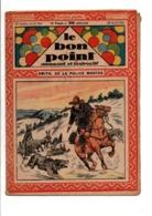 LE BON POINT AMUSANT N°960  23/4/1931  SMITH, DE LA POLICE MONTEE - Magazines Et Périodiques