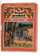 LE BON POINT AMUSANT N°961  30/4/1931  UN COUP MANQUE - Magazines Et Périodiques