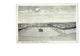 Cpa Militaria - CAMP AMERICAIN - CAMP GREENE - BASE HOSPITAL - CHARLOTTE N.C - Charlotte