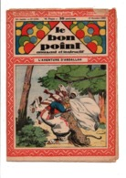 LE BON POINT AMUSANT N°1194 17/10/1935  L'AVENTURE D'ABDALLAH - Autre Magazines