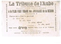 BUVARD : LA TRIBUNE DE L'AUBE - JOURNAL REPUBLICAIN QUOTIDIEN - TROYES, 34 RUE DE LA MONNAIE - Papeterie