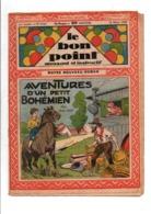 LE BON POINT AMUSANT N°1163  14/3/1935  AVENTURES D'UN PETIT BOHEMIEN - Tijdschriften