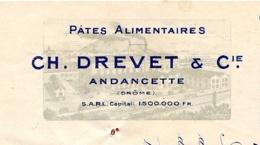 DREVET  Pates Alimentaires   ANDANCETTE 26     Illustration  Usine - Lettres De Change