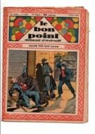 LE BON POINT AMUSANT N°1005  3/3/1932  SAUVE PAR SON CHIEN - Tijdschriften