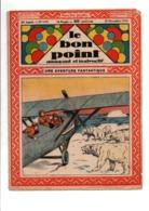 LE BON POINT AMUSANT N°1151  20/12/1934  UNE AVENTURE FANTASTIQUE - Magazines Et Périodiques