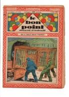 LE BON POINT AMUSANT N°1018  2/6/1932  ON A VOLE DEUX TIGRES! - Magazines Et Périodiques
