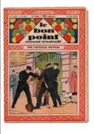 LE BON POINT AMUSANT N°1022  30/6/1932  UNE FACHEUSE MEPRISE - Magazines Et Périodiques