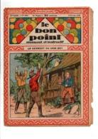 LE BON POINT AMUSANT N°1001  4/2/1932  LE SERMENT DU COW BOY - Tijdschriften