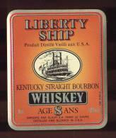 Etiquette De Bourbon  Whisky   -  Liberty Ship  -  Kentucky  USA    (Thème Bateau ) - Whisky