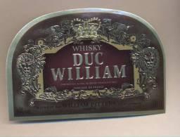 Etiquette De   Whisky -  Duc  William    -   William Pitters  à  Lormont  (33) - Whisky