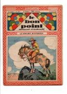 LE BON POINT AMUSANT N°1011  14/4/1932  LE COW BOY MYSTERIEUX - Tijdschriften