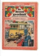 LE BON POINT AMUSANT N°1014  5/5/1932  LE TRAMWAY EMBALLE - Magazines