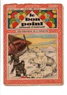 LE BON POINT AMUSANT N°989  12/11/1931  LES ROBINSONS DE LA BANQUISE - Magazines Et Périodiques