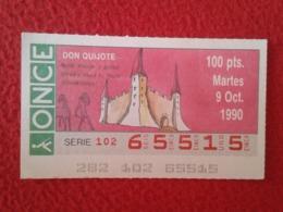 SPAIN CUPÓN DE ONCE LOTTERY LOTERÍA ESPAÑA 1990 DON QUIJOTE LA MANCHA MIGUEL CERVANTES DICHOS ESCENAS REFRANES CASTILLO. - Billetes De Lotería