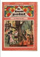 LE BON POINT AMUSANT N°1102  11/1/1934  LA FORÊT EN FEU - Tijdschriften
