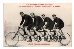 Cyclisme Les Vieilles Gloires Du Cycle Pneu Dunlop LORAUX Freres CALAIS FRIEDMAN - Cyclisme