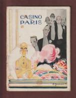 CASINO DE PARIS . Programme Revue Saison 1924/1925 - Affiche De Charles Gesmar - Très Belles PUB - 52 Pages - 28 Photos - Programs