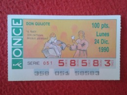 SPAIN CUPÓN DE ONCE CIEGOS LOTTERY LOTERÍA ESPAÑA 1990 DON QUIJOTE LA MANCHA MIGUEL CERVANTES DICHOS ESCENAS REFRANES... - Billetes De Lotería