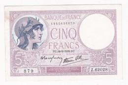 5 Francs Violet 14 – 9 – 1939. Alphabet : Z.62028 N° 879, Billet P/neuf - 1871-1952 Anciens Francs Circulés Au XXème