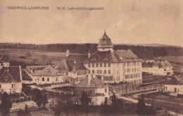 Hollabrunn (Oberhollabrunn) * K.K.Lehrerbildungsanstalt * Österreich * AK745 - Hollabrunn