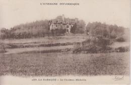 CPA La Baraque - Le Château Michelin - Frankreich