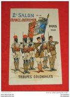MILITARIA - Uniformes - Troupes Coloniales - Salon De France D'Outre-Mer, Paris 1940 - Illustrateur Pierre Albert Leroux - Uniformes