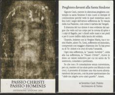 Santino - PASSIO CHRISTI PASSIO HOMINIS - OSTENSIONE SINDENE 2010 - Santini
