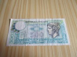 Italie.Billet 500 Lires. - [ 2] 1946-… : République