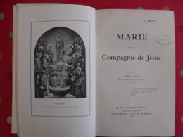 Marie Et La Compagnie De Jésus. A Drive. Casterman 1904. Ignace De Loyola. Jésuite. - Libri, Riviste, Fumetti