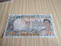 Papeete.Billet 500 Francs. - Francia