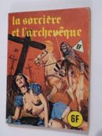 SERIE BLEUE LA SORCIERE ET L' ARCHEVEQUE  édition :  ELVIFRANCE -  BD ADULTES - Non Classés