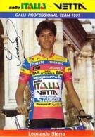 CARTE CYCLISME LEONARDO SIERRA SIGNEE TEAM SELLE ITALIA 1991 - Cyclisme
