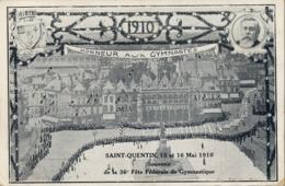 1910 , FRANCIA - SAINT QUENTIN , HONNEUR AUX GYMNASTES , TARJETA POSTAL SIN CIRCULAR - Gimnasia