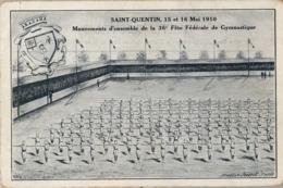 1910 , FRANCIA - SAINT QUENTIN , MOUVEMENTS D'ENSEMBLE DE LA 36º FÉTE FÉDÉRALE GYMNASTIQUE , TARJETA POSTAL SIN CIRCULAR - Gimnasia