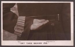 GREAT BRITAIN.  POSTCARD. 1900's. UNUSED. GET THEE BEHIND ME. ROTARY PHOTO GRAPHIC SERIES. - Police - Gendarmerie