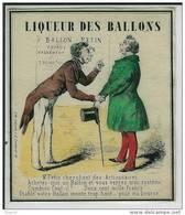 étiquette De Vin - Ou Boissons - Liqueur Des Ballons - Signé Lith. Lalande, R. D. Lombards. 12 - Dessin XVIII Ou XIX Eme - Etiquettes