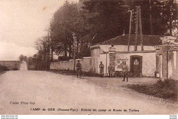 D64  CAMP DE GER  Entr?e Du Camp Et Route De Tarbes  ..... - Francia