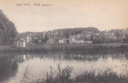 Vise Juillet 1914 Vise Martyre - Visé