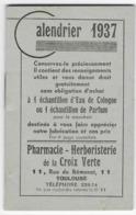 """31 - TOULOUSE - PETIT CALENDRIER DES SPECIALITES  - 1937 - Pharmacie """"Croix Verte """" à Toulouse - Calendari"""